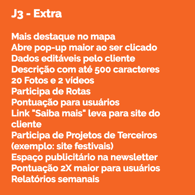 Igual 2 e mais:, Participa de Projetos de Terceiros, (exemplo: site festivais), Espaço publicitário na newsletter, Pontuação 2X maior para usuários, Relatórios semanais